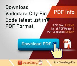 Download Vadodara City Pin Code latest list in PDF Format