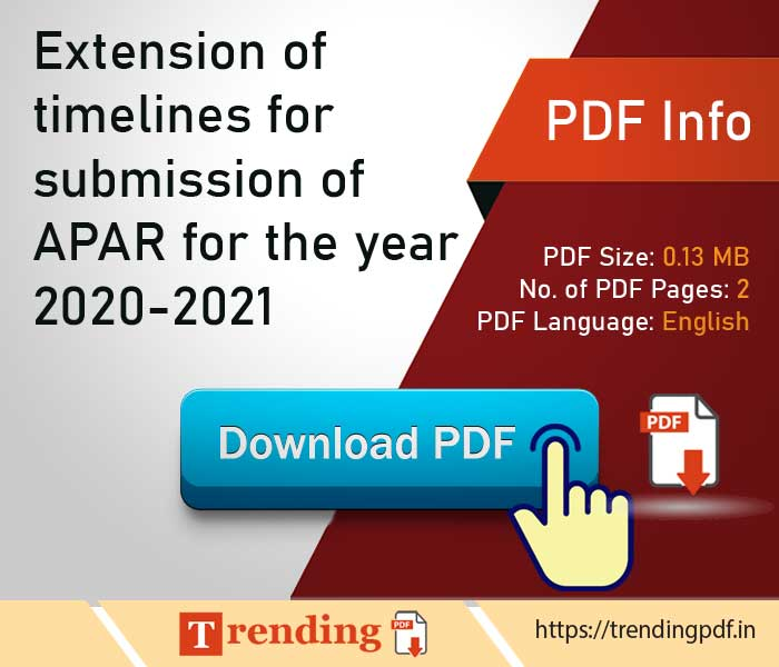 Extension of timelines for submission of APAR for the year 2020-2021 PDF Download - DoPT order
