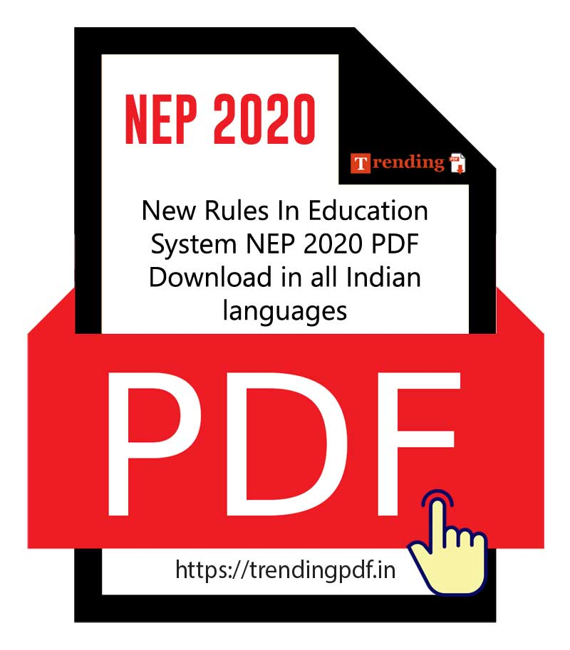 New Rules In Education System NEP 2020 PDF Download in all Indian languages