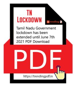 Tamil Nadu Government lockdown has been extended until June 7th 2021 PDF Download