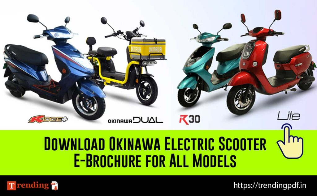 Download Okinawa Electric Scooter E-Brochure for All Models