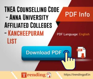 TNEA Counselling Code Kancheepuram List