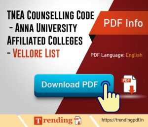 TNEA Counselling Code Anna University Affiliated Colleges Vellore List PDF Download