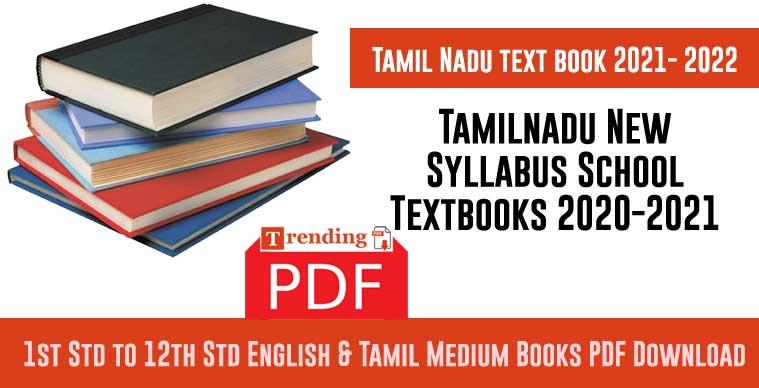 Tamilnadu New Syllabus School Textbooks 2020-2021 PDF Download Free
