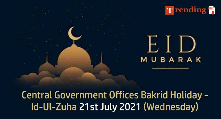 Bakrid 2021 Holiday Eid-ul-Adha 2021 date in India