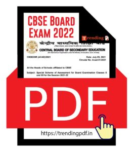 CBSE Board Exam 2022 - Special Scheme of Assessment for Board Examination Classes X and XII for the Session 2021-2022 PDF Download